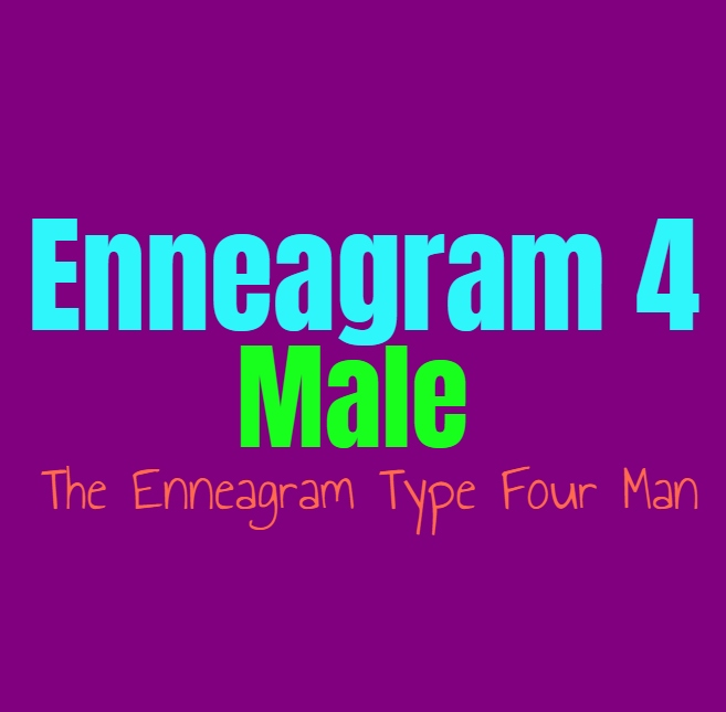 Enneagram Type 4 Male: The Enneagram Type Four Man