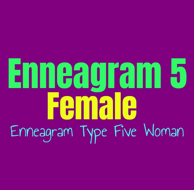Enneagram Type 5 Female: The Enneagram Type Five Woman