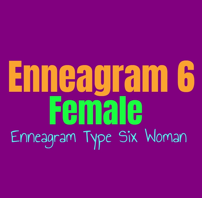 Enneagram Type 6 Female: The Enneagram Type Six Woman
