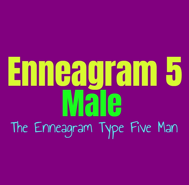 Enneagram Type 5 Male: The Enneagram Type Five Man