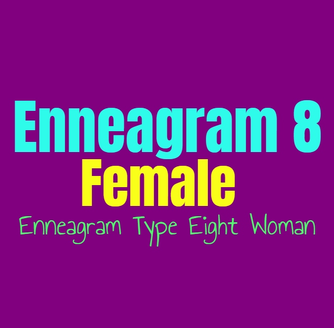 Enneagram Type 8 Female: The Enneagram Type Eight Woman