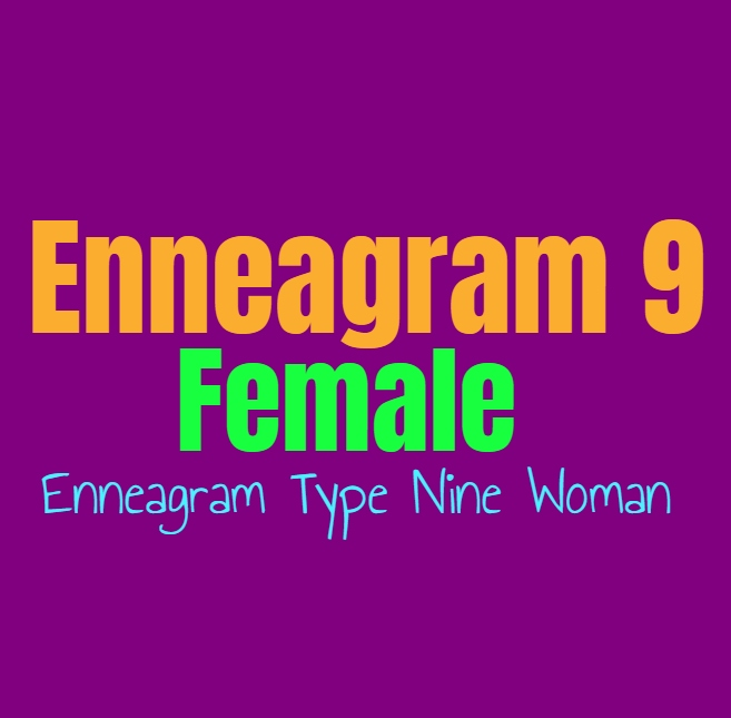 Enneagram Type 9 Female: The Enneagram Type Nine Woman