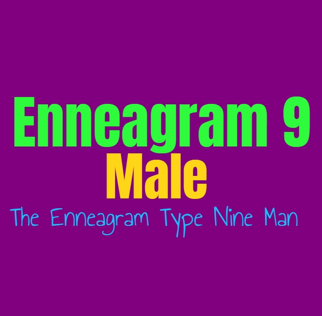 Enneagram Type 9 Male: The Enneagram Type Nine Man