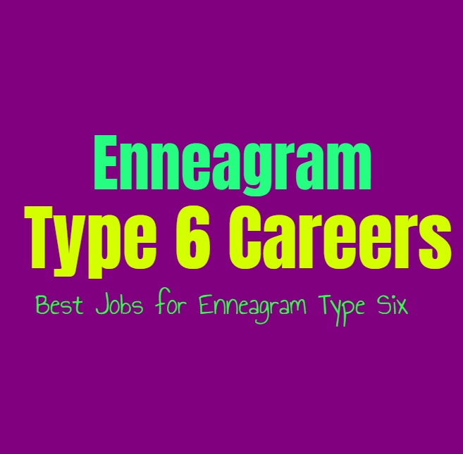 Enneagram Type 6 Careers: Best Jobs for Enneagram Type Six