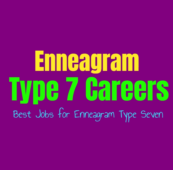 Enneagram Type 7 Careers: Best Jobs for Enneagram Type Seven