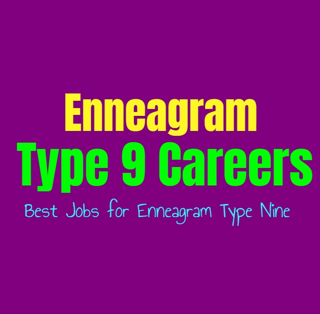 Enneagram Type 9 Careers: Best Jobs for Enneagram Type Nine